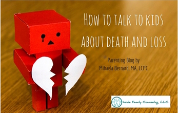 How to talk to kids about death and loss