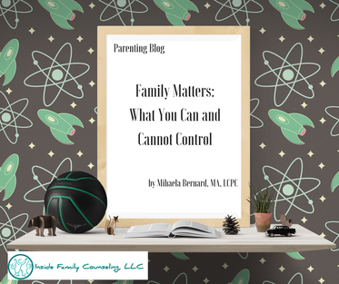 Family Matters: What You Can and Cannot Control