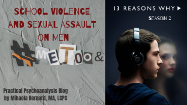 "School Violence and Sexual Assault on Men: #MeToo Movement & ""13 Reasons Why"" Season 2"