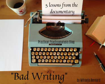 "5 Lessons about Being Human from the Documentary ""Bad Writing"""